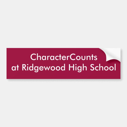 CharacterCountsat Ridgewood High School Bumper Sticker