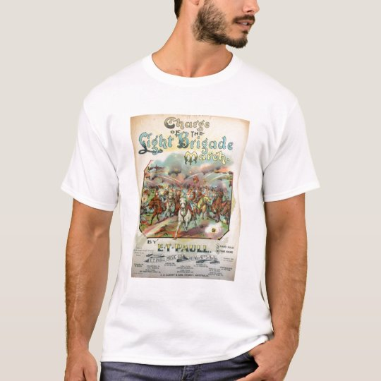Charge of the Light Brigade March T-Shirt