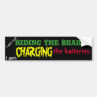 Charging the Batteries Bumper Sticker