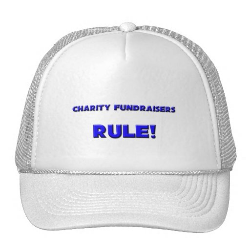 Charity Fundraisers Rule! Hat
