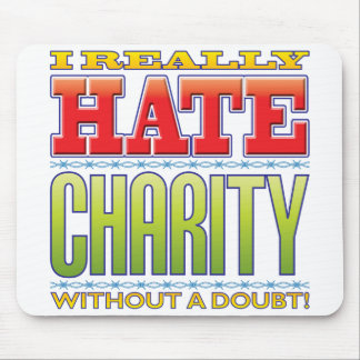 Charity Hate Mousepads