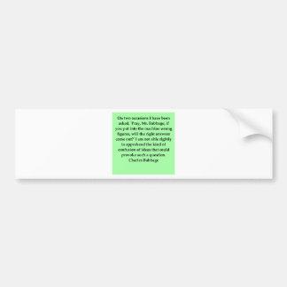 Charles Babbage quote Bumper Sticker