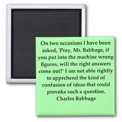 Charles Babbage quote Magnet