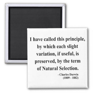 Charles Darwin Quote 6a Magnet