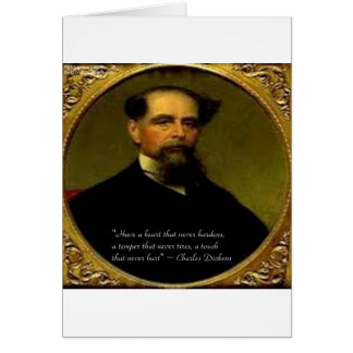 Charles Dickens & Heartfelt Quote Card