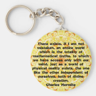 Charles Hermite quotation about math and truth Basic Round Button Key Ring