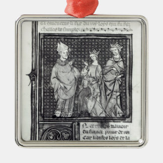 Charles III  the Simple with his wife and his Christmas Ornament