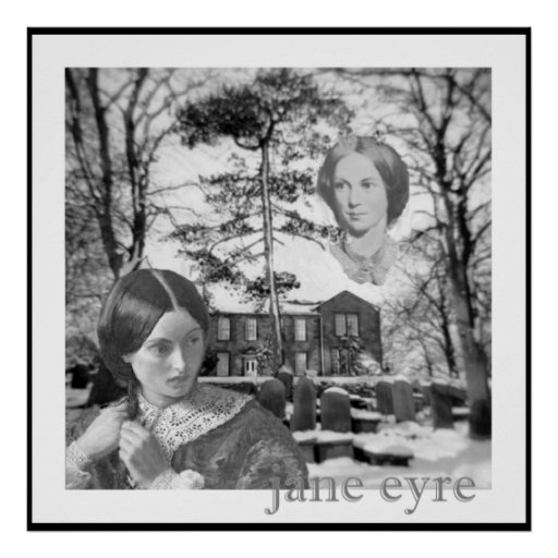 Charlotte Bronte has her eye on Jane Eyre Posters