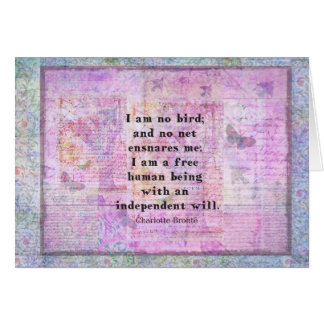 Charlotte Bronte quote about independence Card