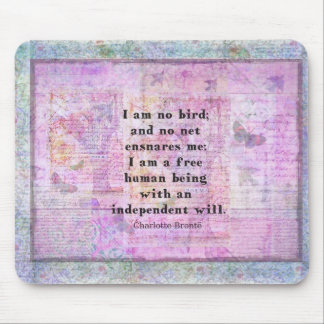 Charlotte Bronte quote about independence Mouse Mat