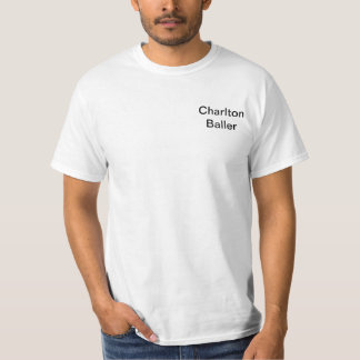 Charlton Baller white Version T-shirts
