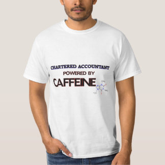 Chartered Accountant Powered by caffeine T-Shirt