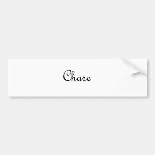 Chase Bumper Stickers