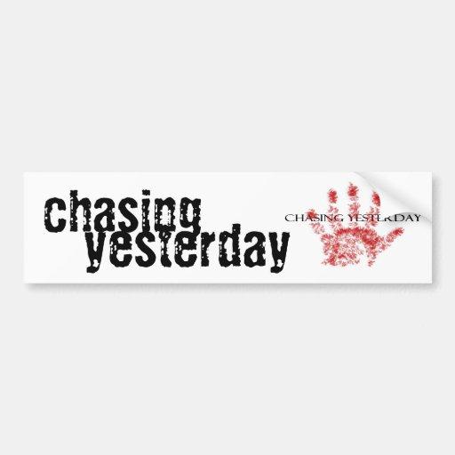 Chasing Yesterday Bumper Sticker