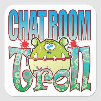 Chat Room Troll Square Sticker