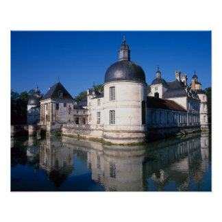 Chateau Tanlay, Tanlay, Burgundy, France Poster