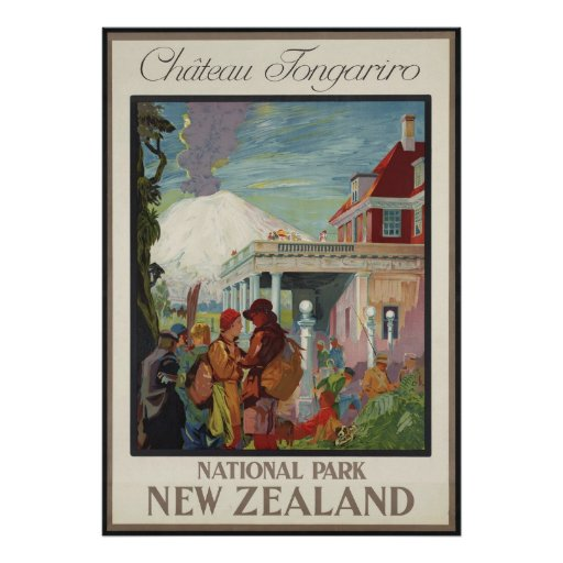 Chateau Tongariro New Zealand Poster