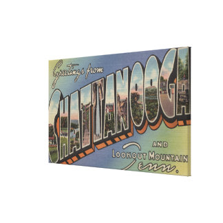 Chattanooga, Tennessee - Large Letter Scenes Canvas Print