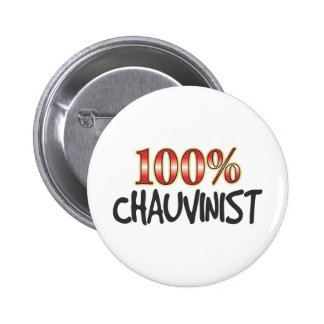 Chauvinist 100 Percent Pins
