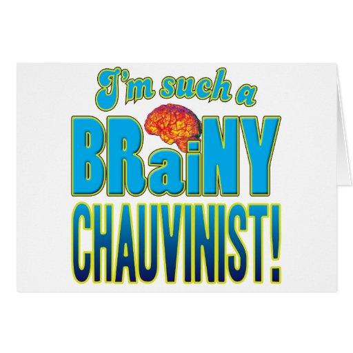 Chauvinist Brainy Brain Card