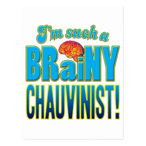 Chauvinist Brainy Brain Post Card