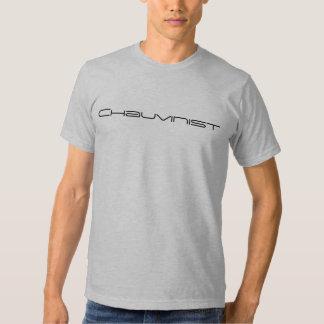 Chauvinist Tshirt