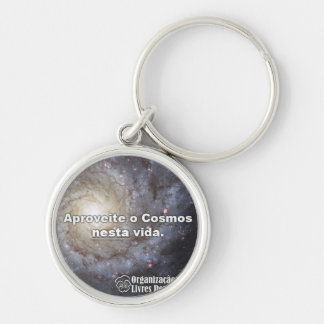 Chaveiro Aproveite the Cosmos in this life Silver-Colored Round Key Ring