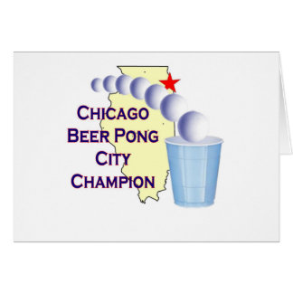 Chciago Beer Pong Champion Greeting Cards