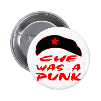 Che Was A Punk 6 Cm Round Badge