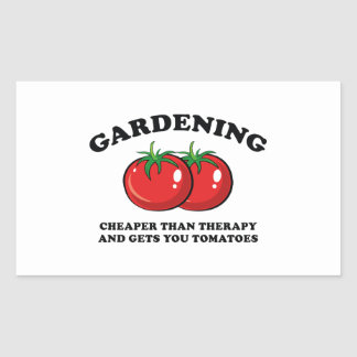 Cheaper Than Therapy And Gets You Tomatoes Rectangular Sticker