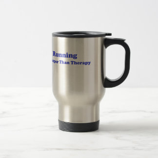 Cheaper than therapy blue stainless steel travel mug