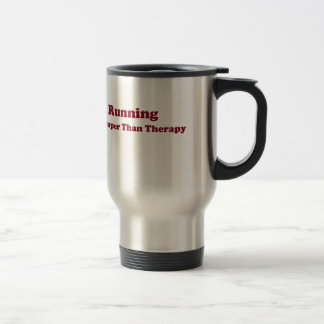 Cheaper than therapy burgandy stainless steel travel mug