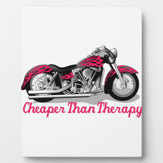 Cheaper than Therapy Display Plaque
