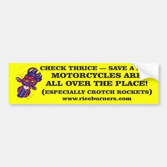 Check3 & Save- Crotch Rocket Bumper Sticker