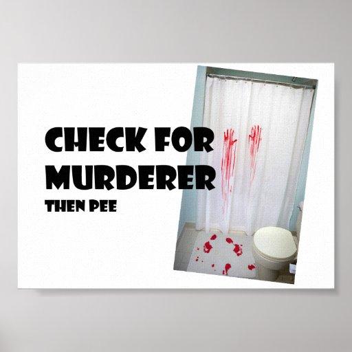 Check For Murderer.... then pee Print