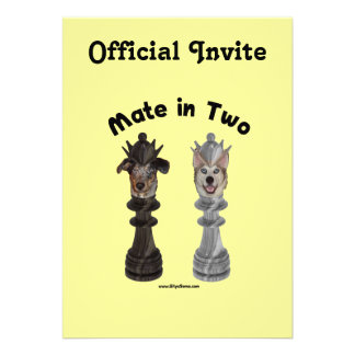 Check Mate in Two Dogs Custom Invites