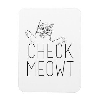 CHECK MEOWT - Cat Humor Rectangular Magnet