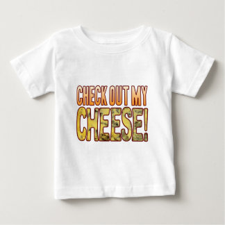 Check Out Blue Cheese Baby T-Shirt