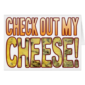 Check Out Blue Cheese Greeting Card