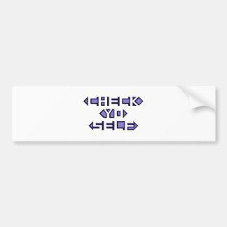 Check Yo Self Bumper Sticker