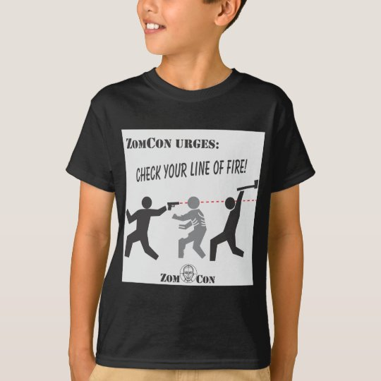 Check Your Line of Fire! T-Shirt