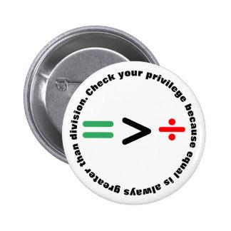Check Your Privilege 6 Cm Round Badge