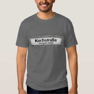 Checkpoint Charlie, Kochstrabe, Black and White T Shirts