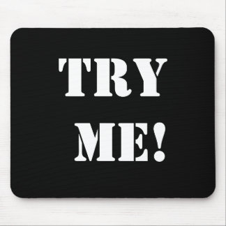 Cheeky Legal Innuendo Rude Lawyer Slogan Try Me Mouse Mat