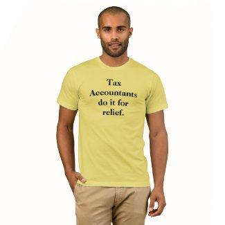 Cheeky Tax Accountant Innuendo Joke Slogan T-Shirt