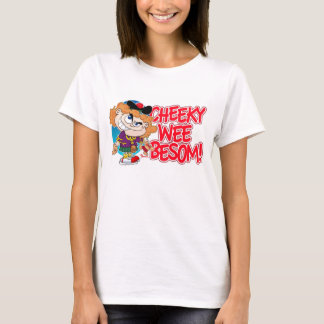 Cheeky Wee Besom T-Shirt