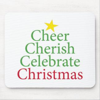 Cheer Cherish Celebrate Christmas Mousepad