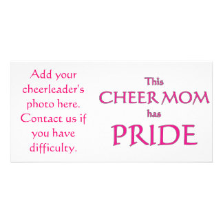 Cheer mom has pride! Proud cheer mom Custom Photo Card