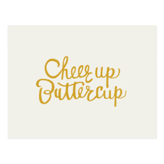 Cheer Up Buttercup Hand Lettered Greeting Card Postcard