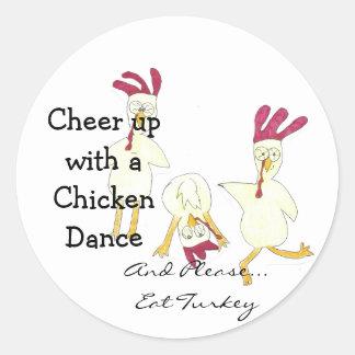 Cheer up Chicken stickers Stickers